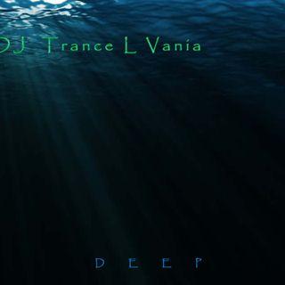 Deep -  DJ Trance L Vania
