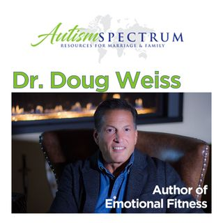 Emotional Fitness with Dr. Doug Weiss
