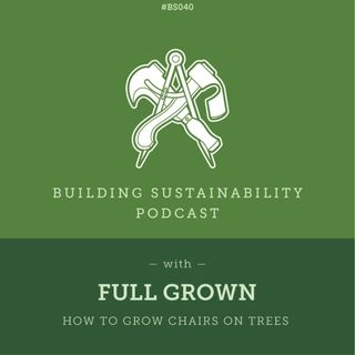 Slow manufacturing for carbon capture  - Full Grown - Alice & Gavin Munro - BS040