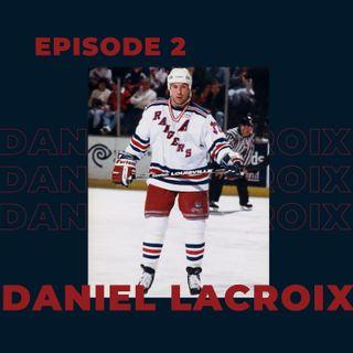 Ep. 2- Daniel Lacroix