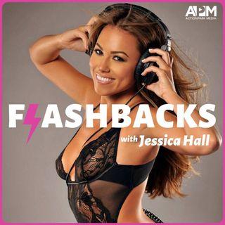 Flashbacks with Jessica Hall