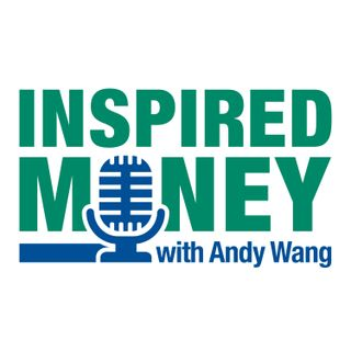 000: Welcome to the Inspired Money Podcast | Andy Wang