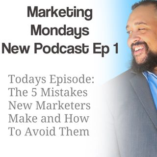 Marketing Mondays with Rob Reece - Helping You Succeed Ep 1