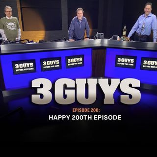 Happy 200th Episode with Tony Caridi, Brad Howe and Hoppy Kercheval
