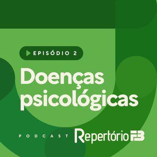 Repertório FB 002 - Doenças psicológicas