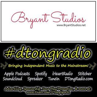 Top Indie Music Artists on #dtongradio - Powered by bryantstudios.net