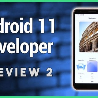 HOA 6: Hands-on Android 11 Developer Preview 2