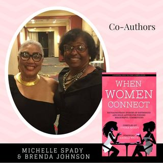 When Women Connect Co-Authors - Brenda Johnson And Michelle Morgan Spady