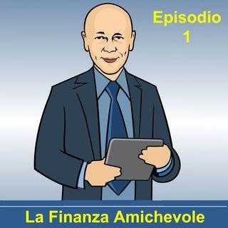 La Finanza Amichevole - EP 1 La paghetta per i figli e il loro rapporto con il denaro
