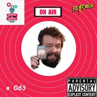 Meeples & Nipples podcast # 063 - Noções elementares de KeyForge com Fel Barros