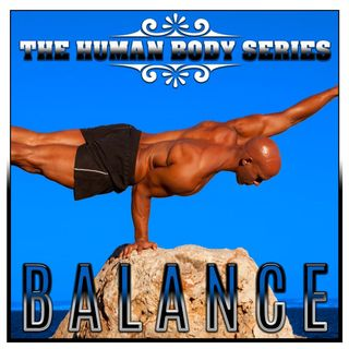 Balance (The Human Body Series)