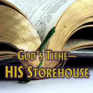 God's Tithe—HIS Storehouse