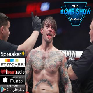 No UFC For You and Can We Still Be Friends? Ep599: The RCWR Show 6-12-18