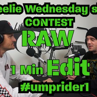 WWS Ep. #001 | Wheelie Wednesday Show | Win a Shadow Conspiracy Chain! | 1 min RAW edit Contest