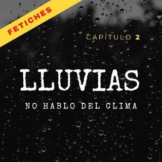 FetichesCap2/LLuvias