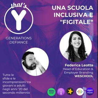 """""""Una scuola inclusiva e """"figitale"""" con Federica Leotta WESCHOOL [Generations Defiance]"""