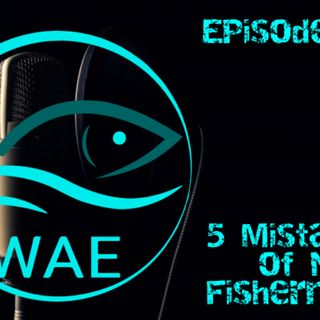 5 mistakes of new fisherman