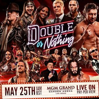 E60 - AEW: Double or Nothing