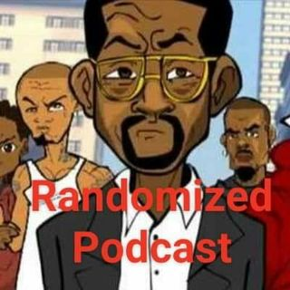 "Randomized Podcast "" Wifey, Gf Or Thottie"""