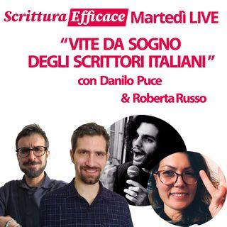 Vite da sogno degli scrittori italiani