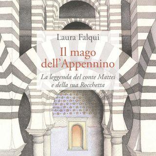 """Laura Falqui """"Il mago dell'Appennino"""""""