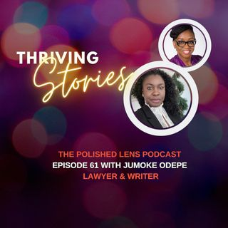 61: Thriving Stories With Jumoke Odepe