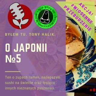 O Japonii №5 (ten o zupach ramen, najlepszym sushi na świecie i tysiącu innych nieznanych pyszności)