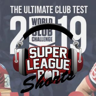 SLP Short 033 World Club Challenge Preview
