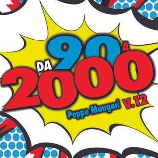 Da 90 a 2000 V.12