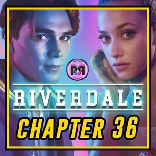 Riverdale - 3x01 'Chapter 36: Labor Day' // Recap Rewind //