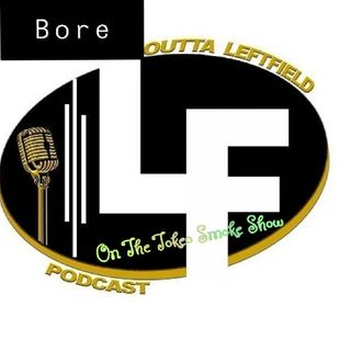 Bore Of OLF Podcast Ep74 - Tokeo's Smoke Show