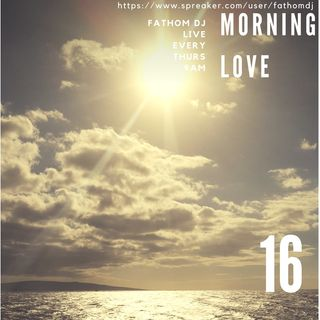 Morning Love 16 (Womens History Month)
