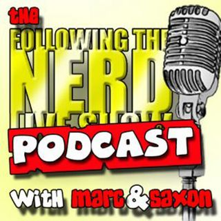 The Following The Nerd Live Show II: Episode 19 Bye Bye Batfleck