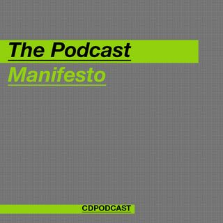 The Podcast Manifesto