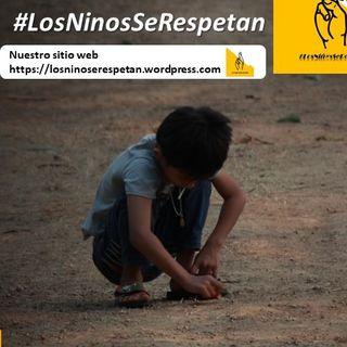 #LosNiñosSeRespetan - varios