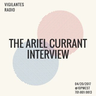 The Ariel Currant Interview.