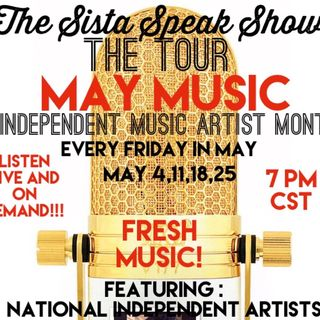 THE TOUR:MAY MUSIC HOST AYANNA HOLLOMON FEATURED ARTISTS: VITAMIN CEA,VARUS BELL AND J HEN FT YNG RELL
