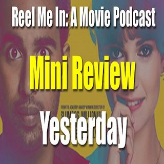 Mini Review: Yesterday