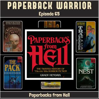 Episode 65: Paperbacks from Hell