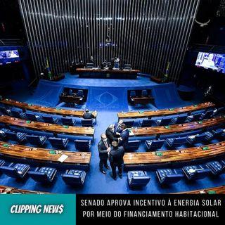 Senado aprova incentivo à energia solar por meio do financiamento habitacional
