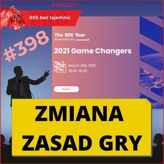 #398 Zmiana Zasad Gry