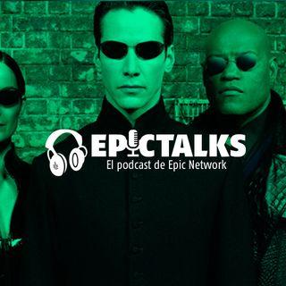 Epictalks ep.75 - Hablamos de  Mortal Kombat 11 BETA, la dificultad en los videojuegos y los 20 años de Matrix