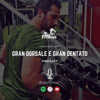 GRAN DORSALE E GRAN DENTATO