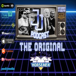 JJ: The JJ Dillon Podcast :The Original 4