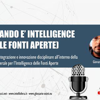 Quando è intelligence (delle fonti aperte)?
