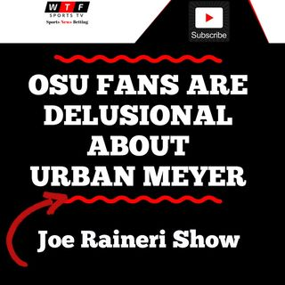 OSU Fans Are Delusional With Urban Meyer