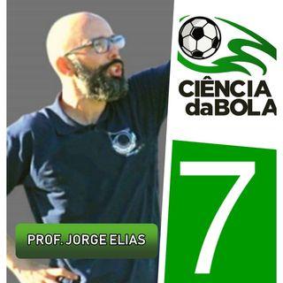 Episódio 7: Prof. Jorge Elias (Professor de Educação Física) - FUTEBOL E FUTSAL NA ESCOLA