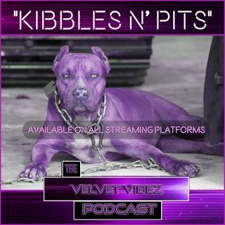"""""""Kibbles N Pits"""" Ep. 53 W/ J.C."""