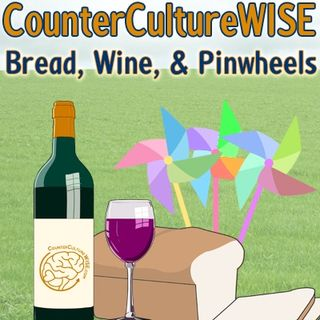 Bread, Wine, & Pinwheels