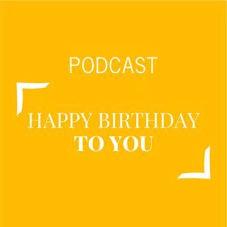 #183 - Happy birthday to you | Buongiorno Felicità!